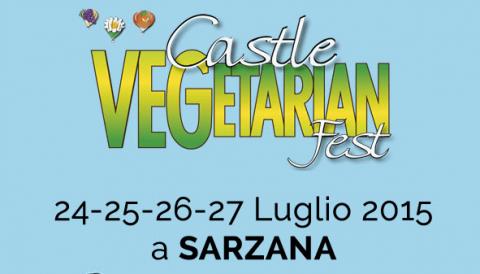 Castle Vegetarian Fest, dal 24 al 27 luglio a Sarzana