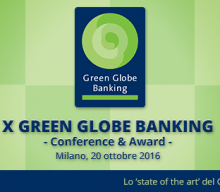 Green Globe Banking, oggi il convegno a Milano