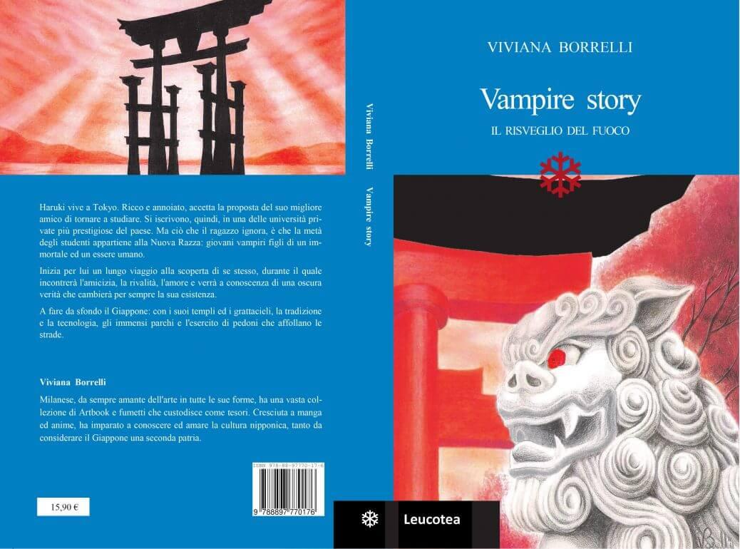Intervista a Viviana Borrelli, autrice di Vampire Story: il risveglio del fuoco, romanzo pubblicato da Leucotea.