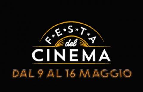 """DAL 9 AL 16 MAGGIO  """"FESTA DEL CINEMA"""""""